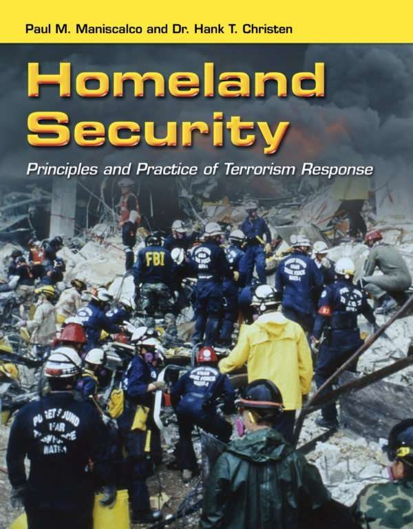 Homeland Security: Principles and Practice of Terrorism Response