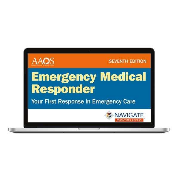 Navigate-Essentials-Access-for-Emergency-Medical-Responder-Your-First-Response-in-Emergency-Care-Seventh-Edition