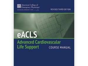 eACLS Course Manual 3th Edition | Advanced Cardiovascular Life Support