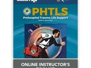 PHTLS: Prehospital Trauma Life Support, Online Instructor's ToolKit Ninth Edition