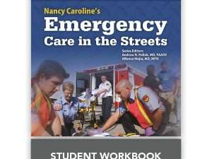 Nancy Caroline's Emergency Care in the Streets Student Workbook (with answer key)