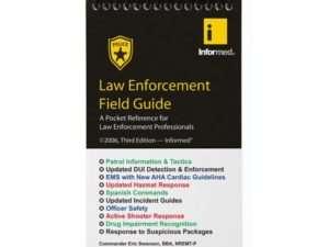 Law Enforcement Field Guide 3rd Edition | Emergency Training Associates