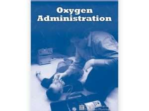 Oxygen Administration First Edition | Emergency Care and Safety Institute