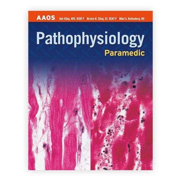 Paramedic Pathophysiology Book   Emergency Medical Response Training